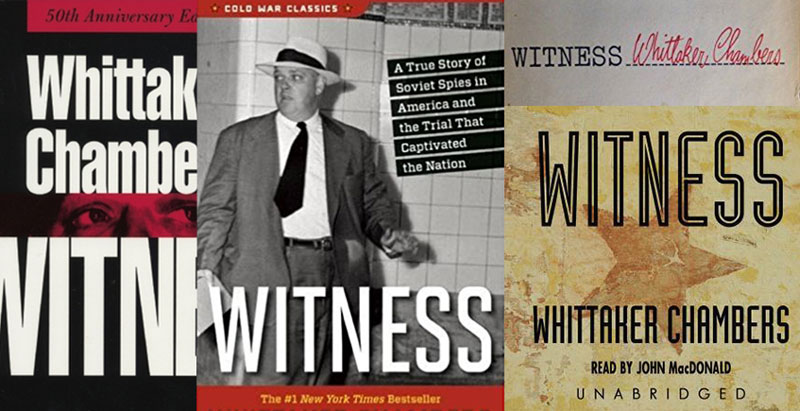 The Witness of Whittaker Chambers is still relevant today